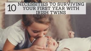 banner for necessities with irish twins