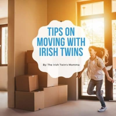 Tips on Moving with Irish Twins