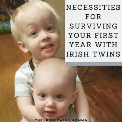 Necessities for Surviving your First Year with Irish Twins