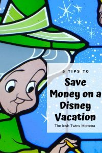 Tips to save on disney by the irish twins momma