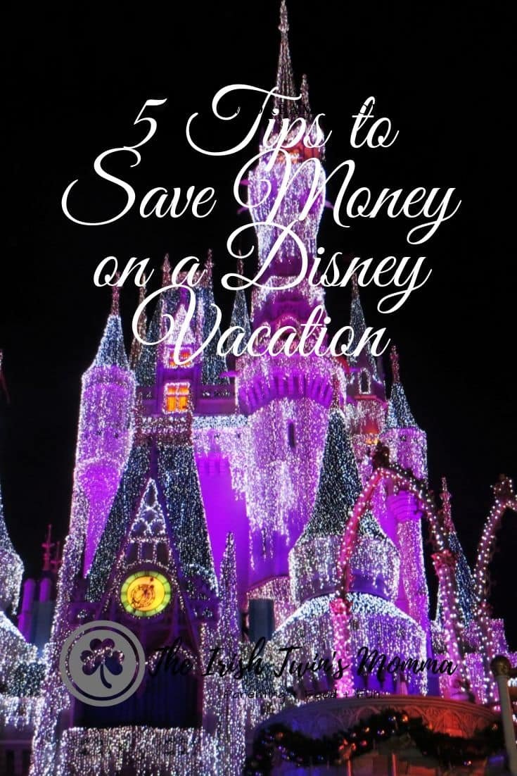 5 Tips to SAVE Money on a Disney Vacation