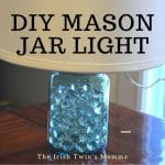 mason jar light by the irish twins momma