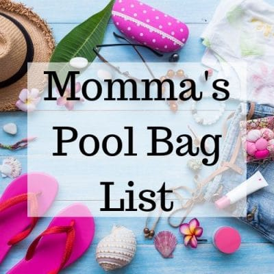Momma's Pool Bag List
