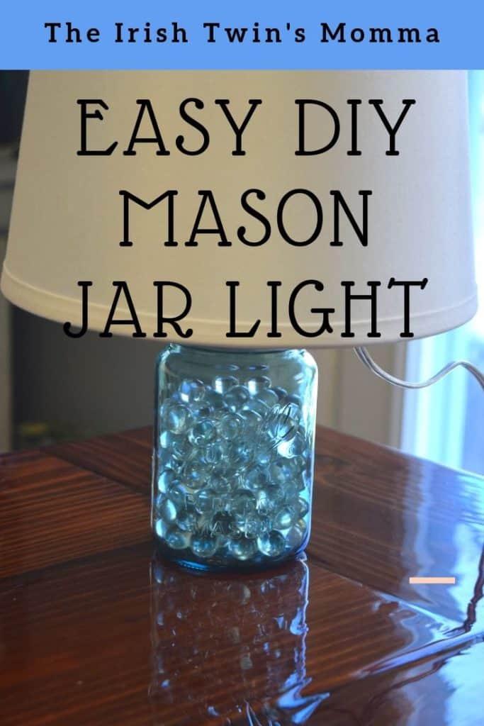 DIY ideas for a Mason Jar light that is easy and beautiful. via @irishtwinsmom11