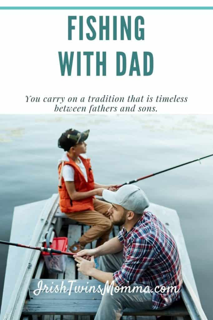 When you fish together, you carry on a tradition that is timeless between fathers and sons. via @irishtwinsmom11