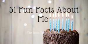 31 Fun Facts about Me