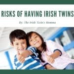 Logo for risks of Irish Twins