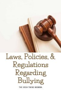 Bullying laws and regulations