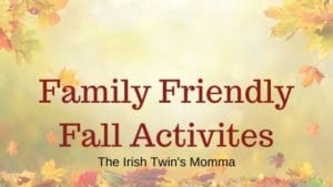 Family Friendly Fall Activites