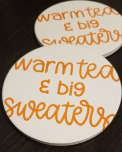 Warm tea and big sweaters coaster