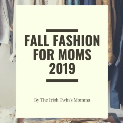 Fall Fashion for Moms 2019