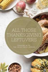 All those Thanksgiving Leftovers pin