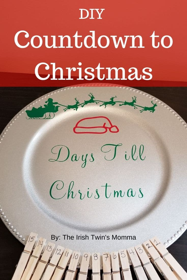 Make a beautiful countdown to christmas sign using a charger plate and your Cricut machine. via @irishtwinsmom11