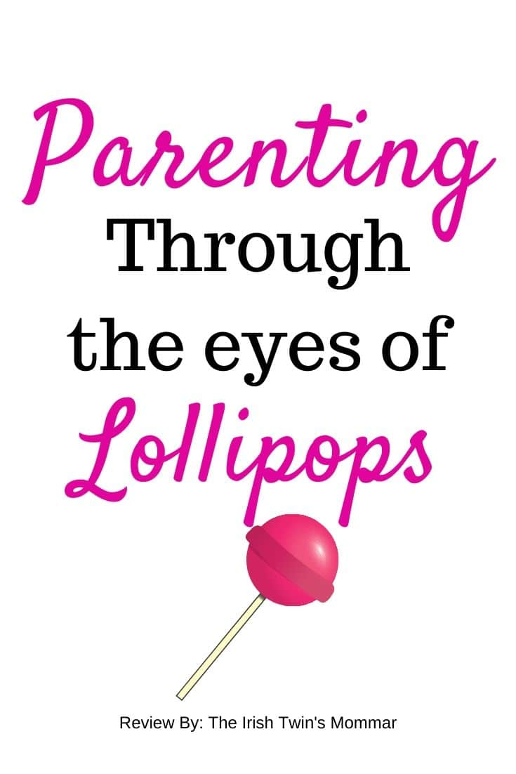 Parenting through the Eyes of Lollipops is a magnificent book by Jacqueline Pirtle. I was gifted this book and this is not a paid review. I wanted to provide you, my reader information about this book as it would make an excellent book for parents this holiday season. via @irishtwinsmom11