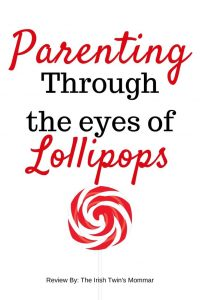 Parenting through the eyes of lollipops pin