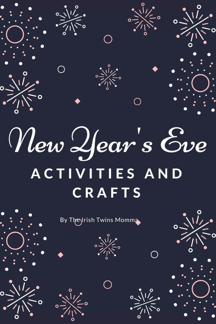 New Years Eve Activities and Crafts that the whole family will enjoy. via @irishtwinsmom11