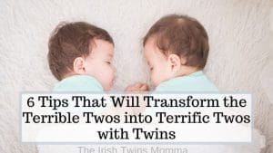 6 Tips That Will Transform the Terrible Twos into Terrific Twos with Twins by the irish twins momma