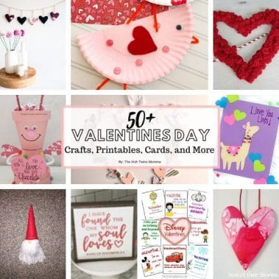 50+ Valentine's Day Crafts, Printables, Cards & More