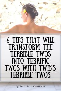 best tips for handling terrible twos with twins by the irish twins momma