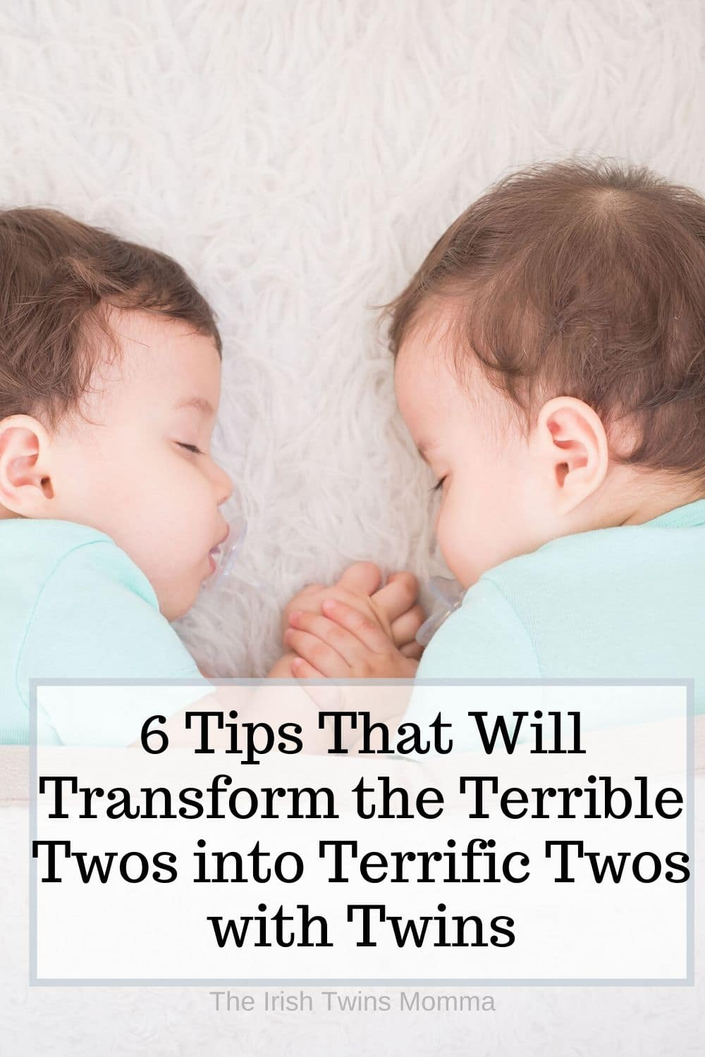 6 Tips That Will Transform the Terrible Twos into Terrific Twos with Twins. Having two children going through terrible twos can be a challange but it doesnt have to be. Here are some great tips and tricks for terrible twos. via @irishtwinsmom11