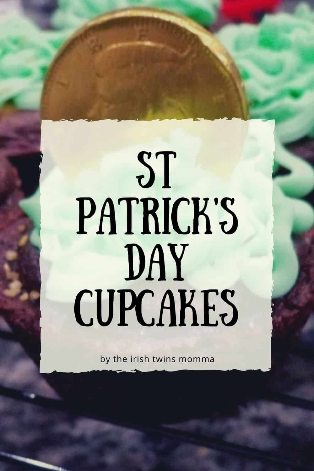 A delicious St Patrick's day cupcake that has a creamy peanut butter filling and topped with the best Buttercream icing ever! via @irishtwinsmom11