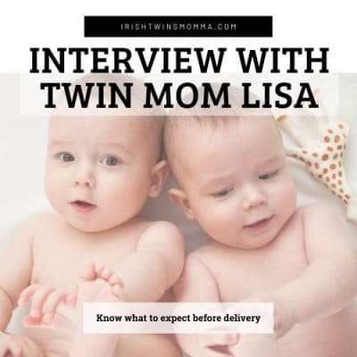 Interview with Twin Mom Lisa