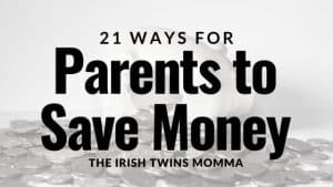 21 Ways for parents to save money