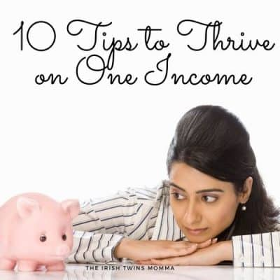 10 Tips to Thrive on One Income