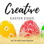 Creative Easter Eggs banner by the Irish Twins Momma