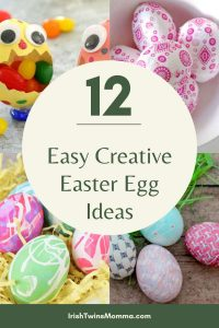 Easy Creative Easter Egg ideas by the irish twins momma