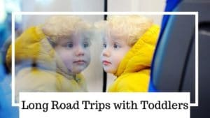 long road trips with toddlers banner