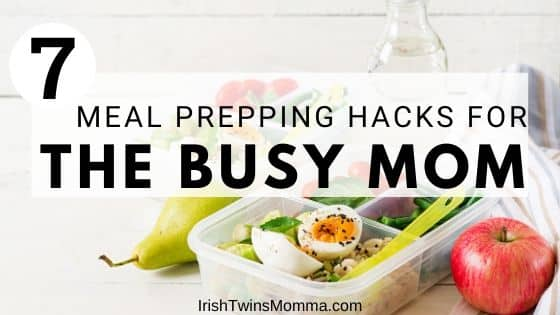 7 meal preping hacks for the busy mom