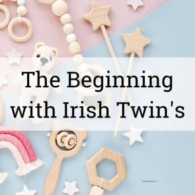beginning with irish twins