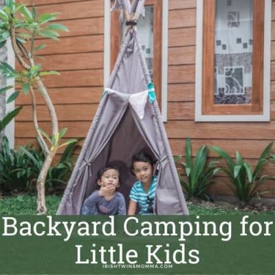 Backyard Camping for Little Kids
