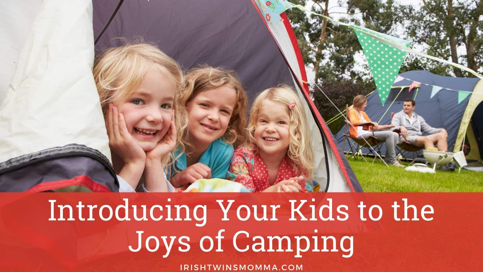 Intro kid to Camping