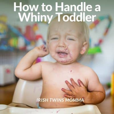 How to handle a whiny toddler