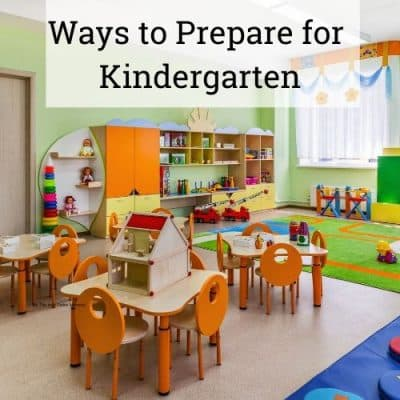 Ways to Prepare for Kindergarten
