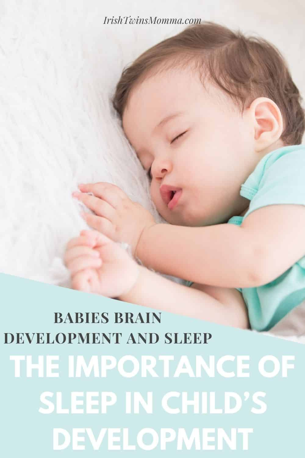 Babies Brain Development And Sleep