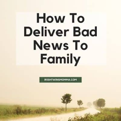 How To Deliver Bad News To Family