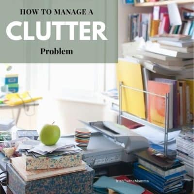 How To Manage a Major Clutter Problem