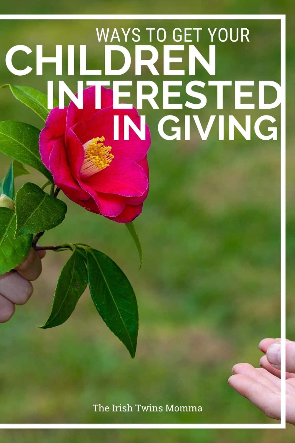 Ways to get your children interested in giving