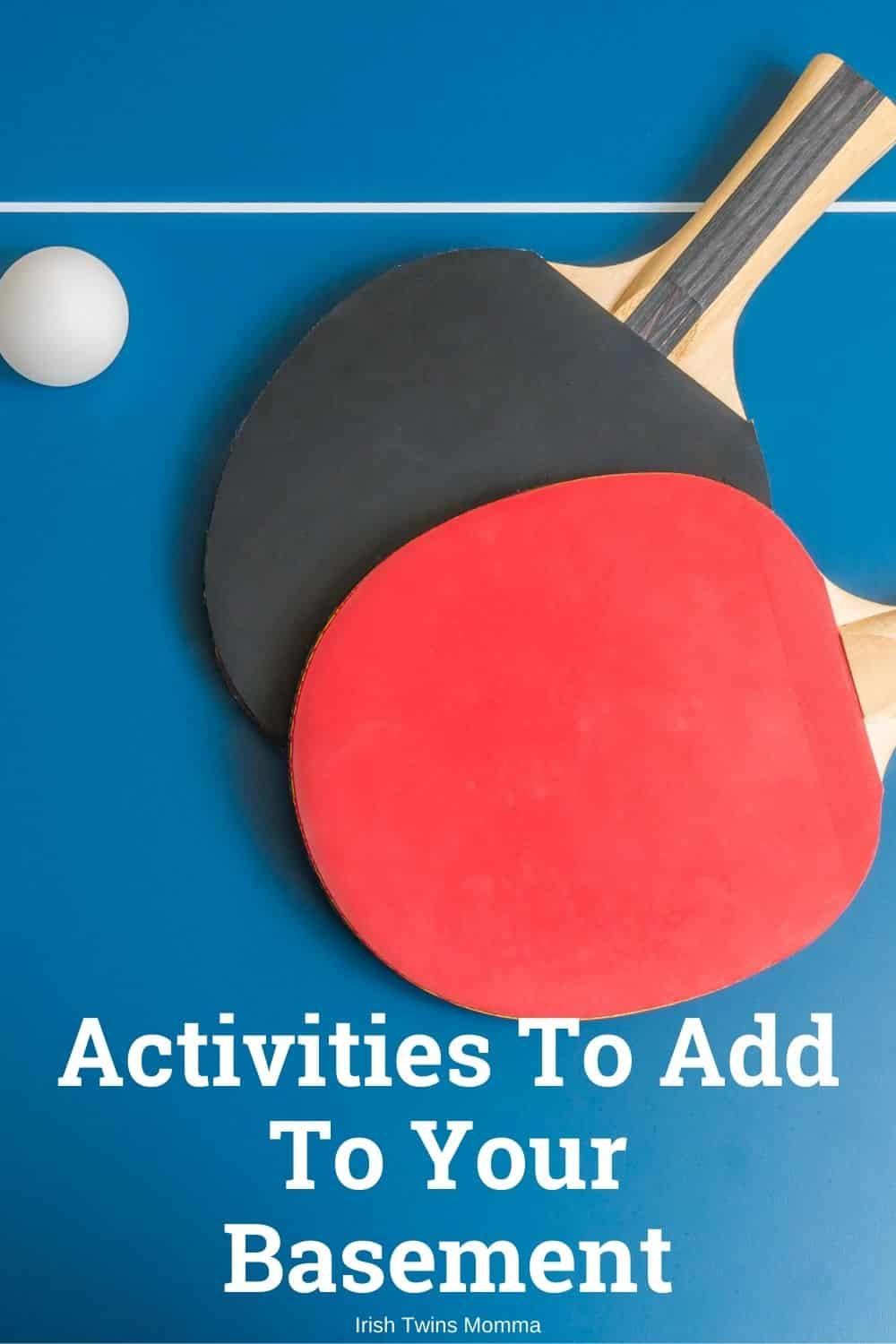 Activities To Add To Your Basement (1)