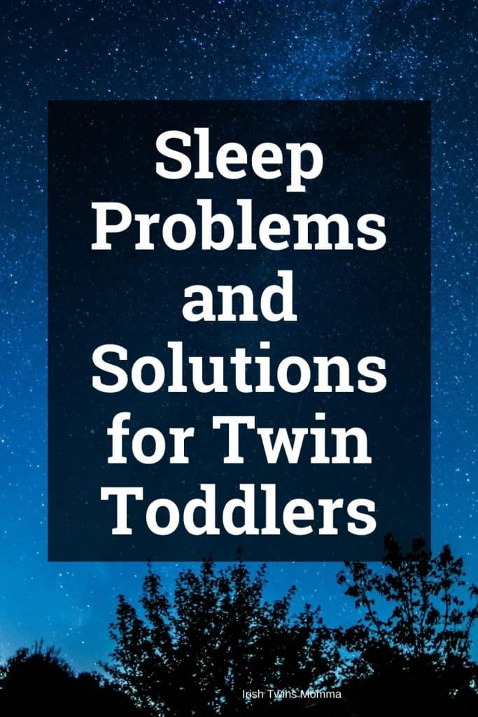 Sleep Problems and Solutions for Twin Toddlers