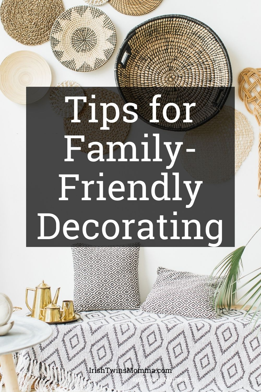 Tips for Family-Friendly Decorating