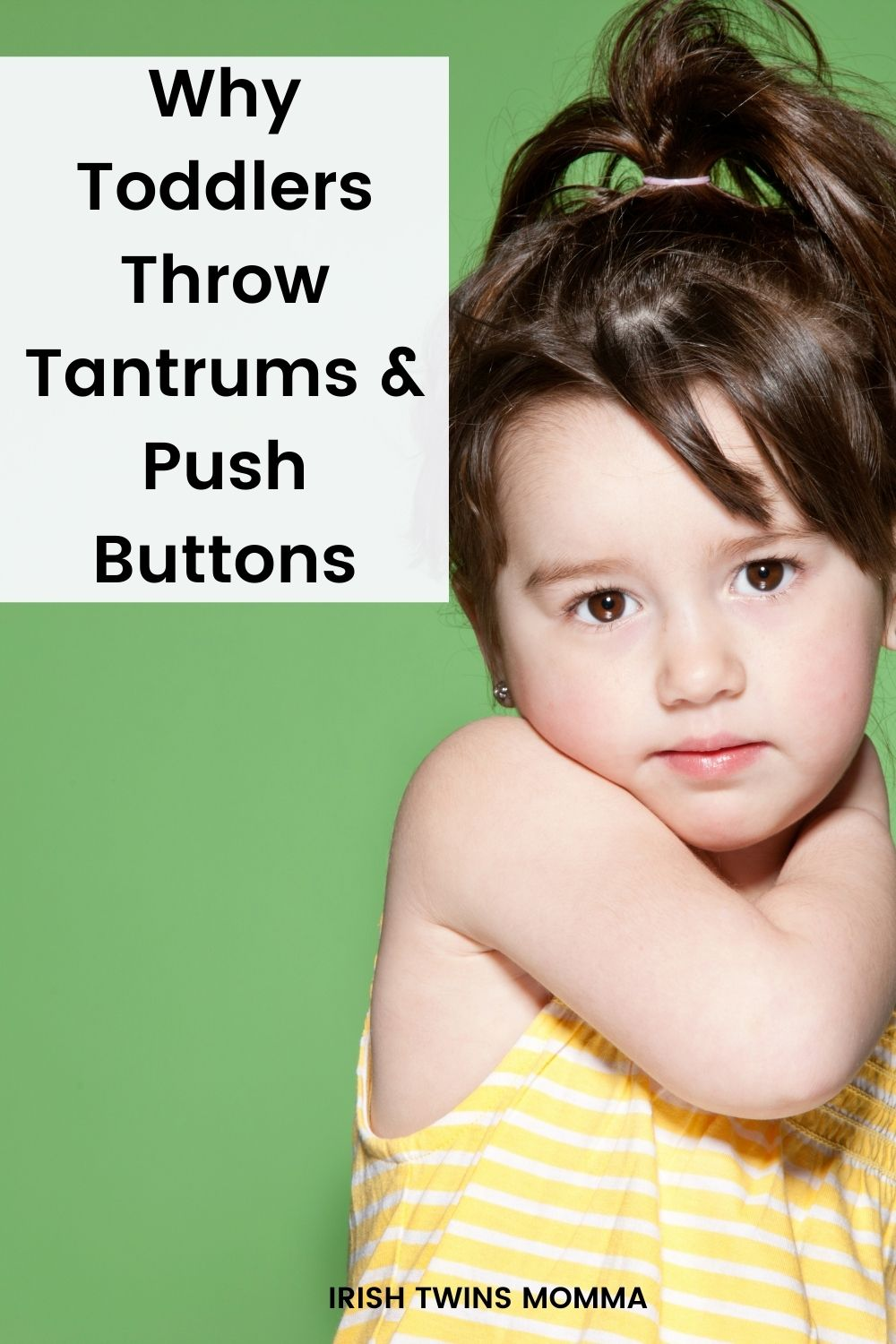 Why Toddlers Throw Tantrums and Push Buttons