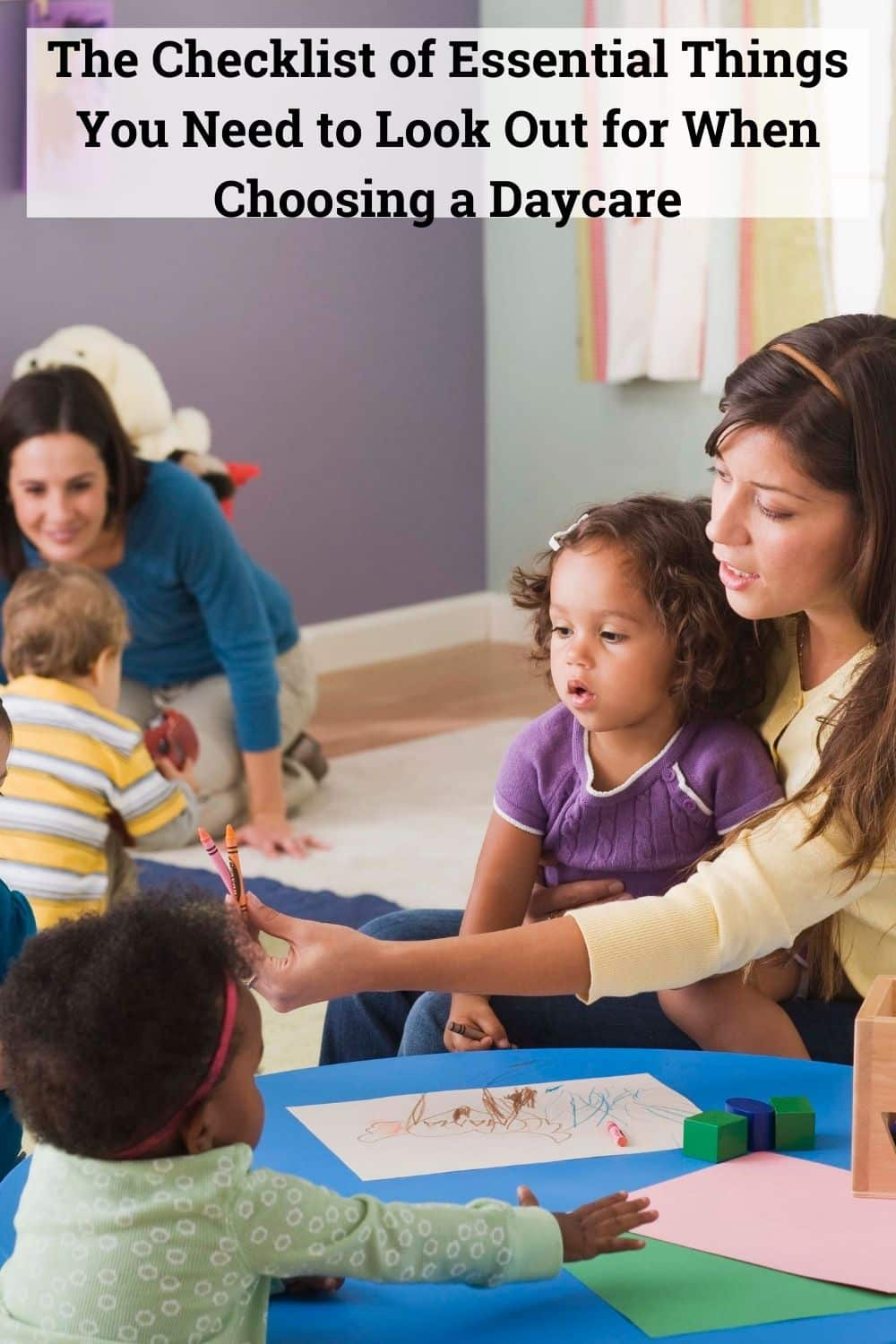 checklist of essential you need to look out for when choosing a daycare