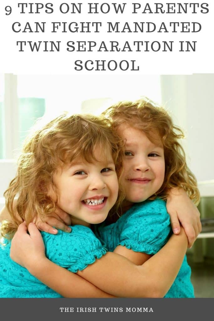 9 Tips on How Parents Can Fight Mandated Twin Separation in School