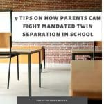 Tips on How Parents Can Fight Mandated Twin Separation in School