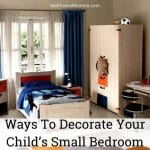 Ways To Decorate Your Child's Small Bedroom