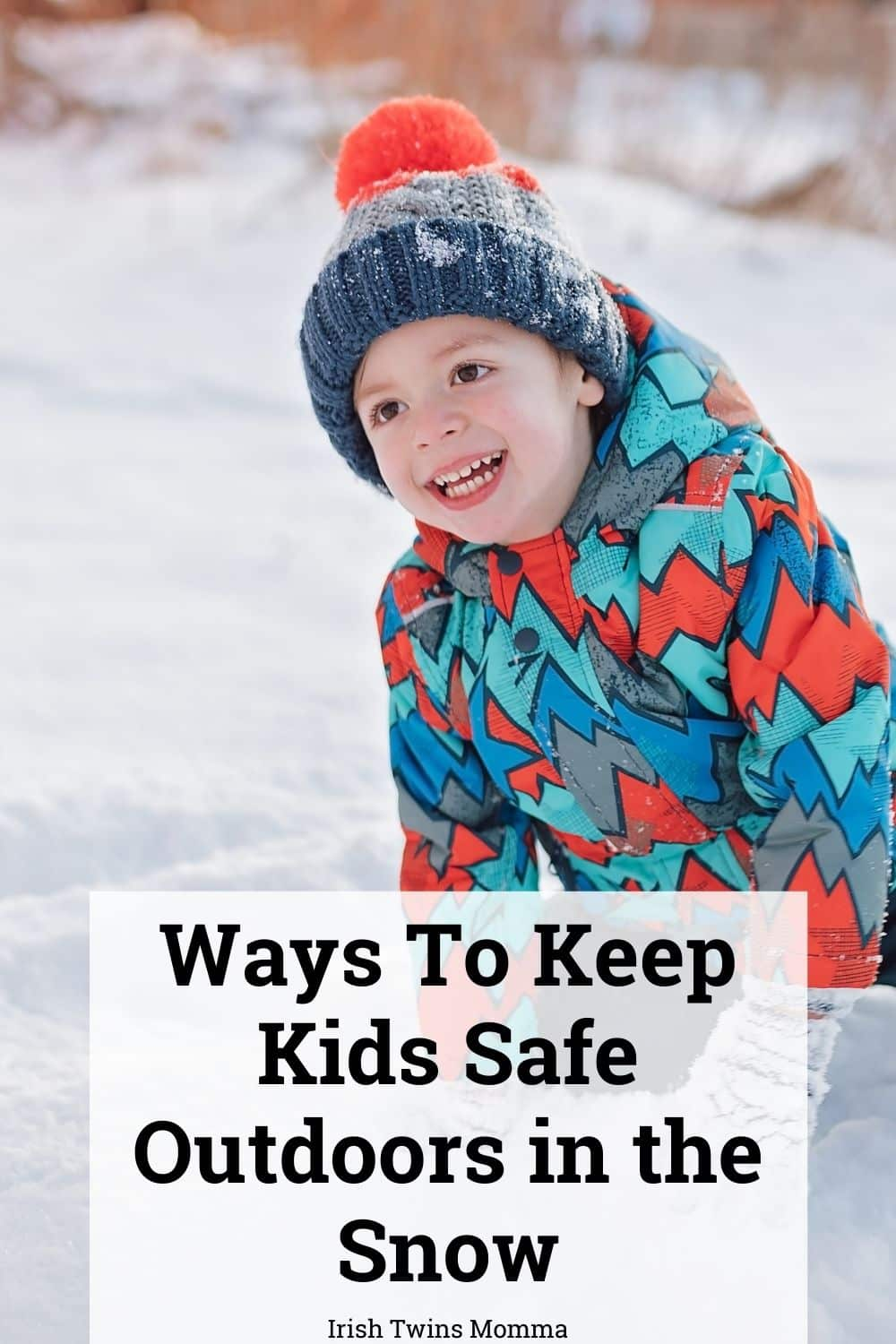 Ways To Keep Kids Safe Outdoors in the Snow
